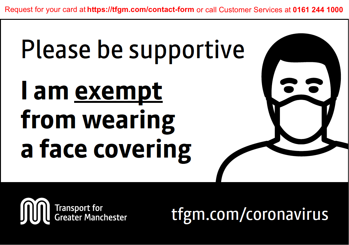 "The card shows a person wearing a mask and the words ""I am exempt from wearing a face covering"" plus TfGM's logo and website link."