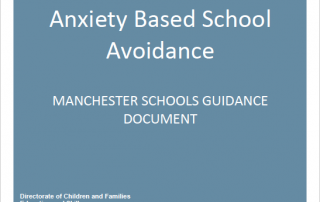 Front page of http://manchesterparentcarerforum.org.uk/wp-content/uploads/2020/08/Anxiety-Based-School-Avoidance-Manchester-Schools-Guidance-Document-2020-final.pdf