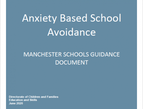 Anxiety Based School Avoidance – Manchester Schools Guidance Document