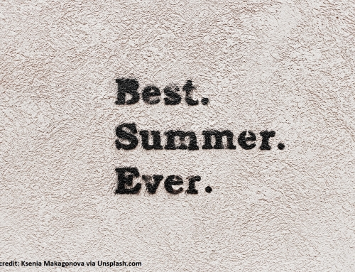 You've got this! Ideas for the Summer Holidays