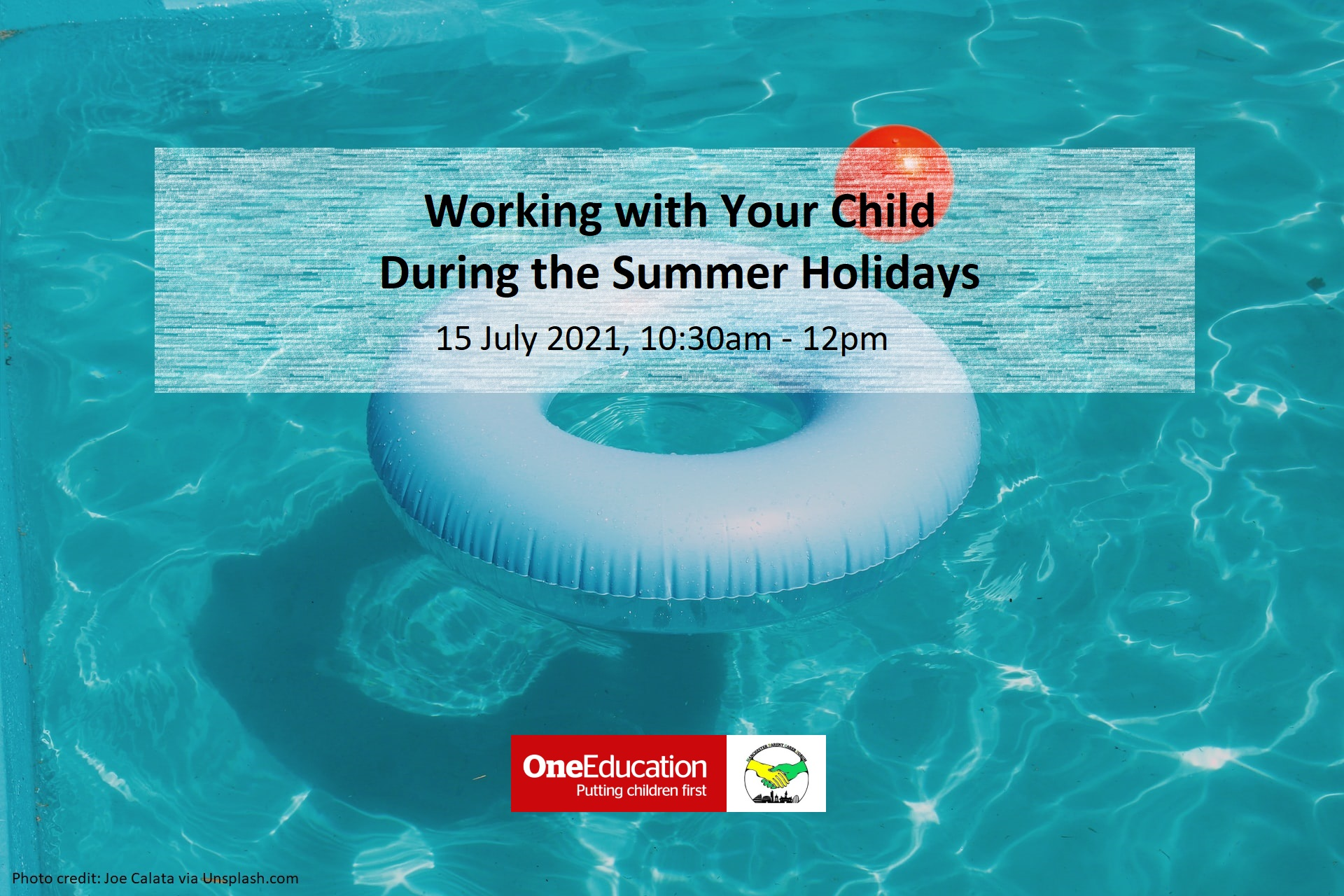 The background shows a swimming pool with a blue donut inflatable and a red ball floating on it. The foreground shows the title and date of this event at the top, and One Education's and MPCF's logos at the bottom. | Photo credit: Joe Calata via Unsplash.com